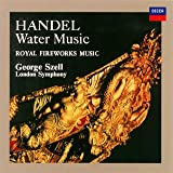 ヘンデル:水上の音楽、王宮の花火の音楽、他
