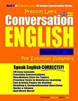Preston Lee's Conversation English For Estonian Speakers Lesson 21 - 40 (British Version)