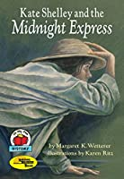 Kate Shelley and the Midnight Express (Reading Rainbow Book)