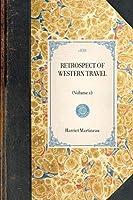 Retrospect of Western Travel (Travel in America)