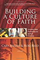 Building a Culture of Faith: University-Wide Partnerships for Spiritual Formation