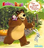 Masha and the Bear: The Great Carrot Caper (Masha & the Bear)