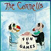 Fun & Games by The Connells (1989)