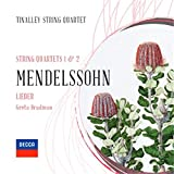 Mendelssohn: String Quartets 1 & 2