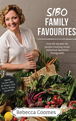 SIBO Family Favourites eCookbook: Over 60 recipes for people treating Small Intestinal Bacterial Overgrowth (Australian edition) (English Edition)