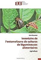 Inventaire de l'entomofaune de cultures de légumineuses alimentaires: Agriculture