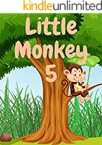 Little Monkey 5: Monkey books for kids, Bedtime story, Fable Of  Little Monkey 5, tales to help children fall asleep fast. Animal Short Stories, By Picture Book For Kids 2-6 Ages (English Edition)