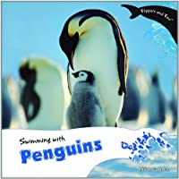 Swimming With Penguins (Flippers and Fins)