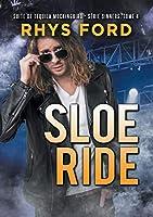 Sloe Ride (Français) (Série Sinners)