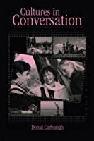 Cultures in Conversation (Routledge Communication Series) by Donal Carbaugh(2005-04-21)