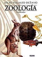 Atlas visual de Zoologia vertebrados/ Visual Atlas of the Vertebrate Zoology (Atlas Visuales)