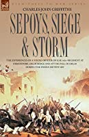 Sepoys Siege and Storm