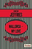 Mallorca - My Love
