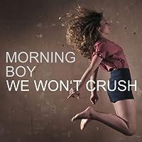We Won't Crush