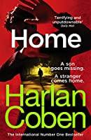 Home: From the international #1 bestselling author (Myron Bolitar)