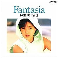 ファンタジア(Fantasia)/NORIKO PartI