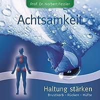 ACHTSAMKEIT-HALTUNG ST