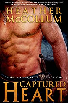 Captured Heart (Highland Hearts Book 1) by [McCollum, Heather]