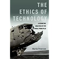 The Ethics of Technology: A Geometric Analysis of Five Moral Principles