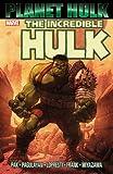 Hulk: Planet Hulk (Hulk (Paperback Marvel)) [ペーパーバック] / Greg Pak (著); Carlo Pagulayan, Aaron Lopresti, Juan Santacruz, Gary Frank, Takeshi Miyazawa (イラスト); Marvel (刊)