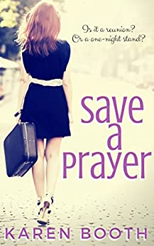 Save a Prayer: A Prequel to Bring Me Back (Forever Book 3) by [Booth, Karen]