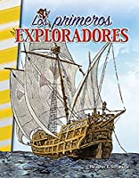 Los primeros exploradores/ Early Explorers (Social Studies: Informational Text: America's Early Years)