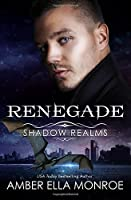 Renegade: Shadow Realms