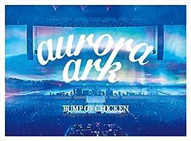"【Amazon.co.jp限定】「BUMP OF CHICKEN TOUR 2019 aurora ark TOKYO DOME」(初回限定盤)[Blu-ray](""aurora ark""スペシャルポスター(Amazon..."