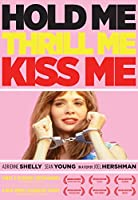 Hold Me, Thrill Me, Kiss Me [DVD]