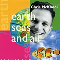 Earth Seas & Air by Chris Mckhool (1996-05-03)