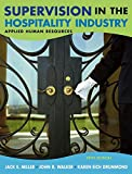 Cover of Supervision in the Hospitality Industry: Applied Human Resources