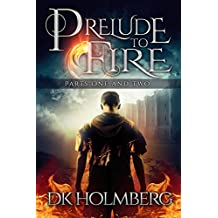 Prelude to Fire: Parts 1 and 2 (The Cloud Warrior Saga Book 0)