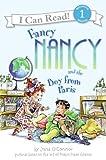 Fancy Nancy and the Boy from Paris (Fancy Nancy: I Can Read!, Level 1)