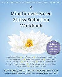 A Mindfulness-Based Stress Reduction Workbook (English Edition)