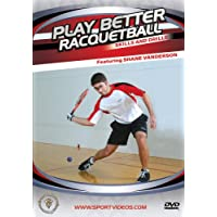 Play Better Racquetball: Skills & Drills