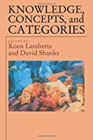 Knowledge Concepts and Categories (Studies in Cognition)