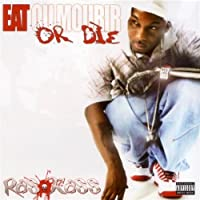 Eat Or Die by Ras Kass