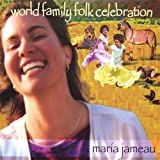 World Family Folk Celebration by Maria Jameau, Paul McCandless, Tony D'Anna, Kendrick Freeman, Larry Jones, Warre (2008-01-15) 【並行輸入品】