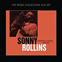 Saxophone Colossus & More by SONNY ROLLINS (2010-02-23)
