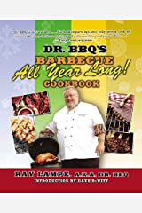 """Dr. BBQ's """"Barbecue All Year Long!"""" Cookbook Kindle Edition"""