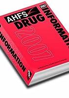 AHFS Drug Information 2007