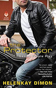 The Protector: Games People Play by [Dimon, HelenKay]