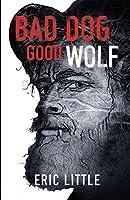 Bad Dog, Good Wolf (The Good Wolf)