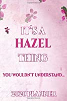 HAZEL: Personalised Name Planner 2020 Gift For Women & Girls 100 Pages (Pink Floral Design) 2020 Weekly Planner Monthly Planner