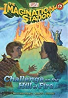 Challenge on the Hill of Fire (Imagination Station)