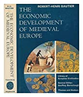 Economic Development of Mediaeval Europe (Library of European Civilization)