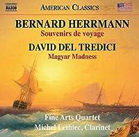 Bernard Herrmann: Souvenirs de voyage / David Del Tredici: Magyar Madness