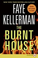 The Burnt House (Decker/Lazarus Novels)