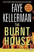 The Burnt House (Decker/Lazarus Novels)