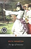 The Age of Innocence (Penguin Twentieth-Century Classics)